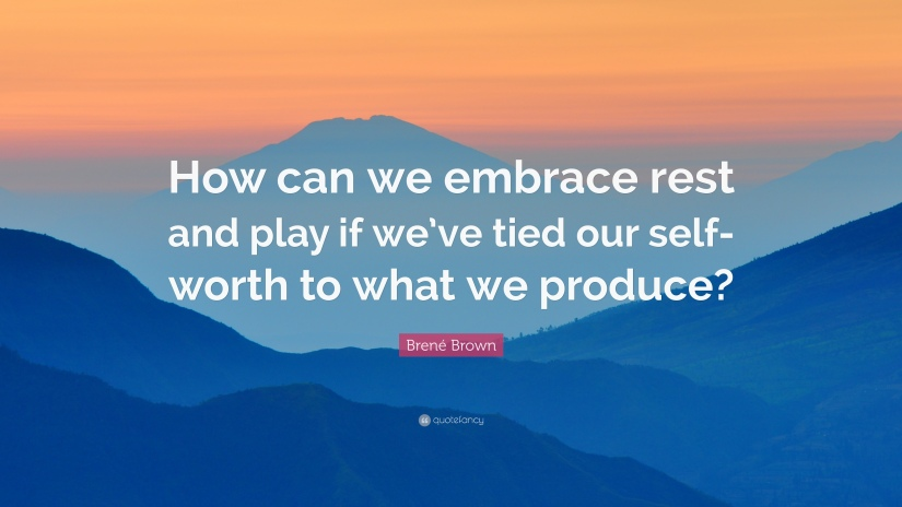 Brene-Brown-rest-and-play